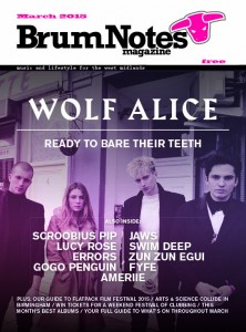 Brum Notes Magazine - March 2015 edition featuring Wolf Alice on the cover