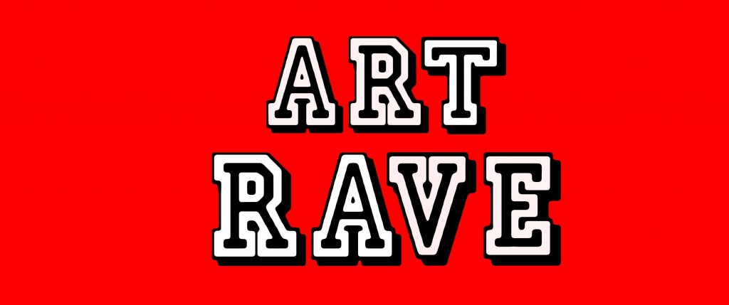 ART RAVE